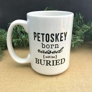Petoskey Born & Raised Mug