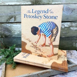 The Legend of the Petoskey Stone Book