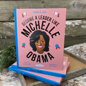 Become a Leader like Michelle Obama Book